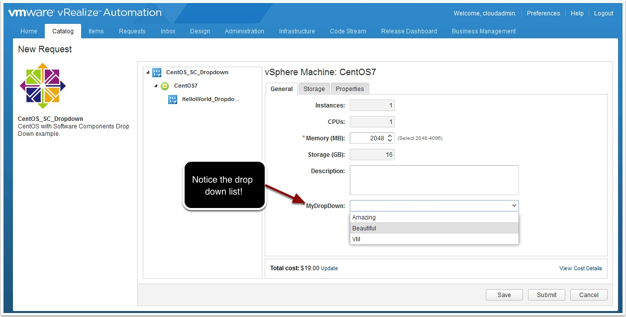 How to use drop down lists with vra software components publish the blueprint to the catalog entitle it and fire off a new request malvernweather Image collections